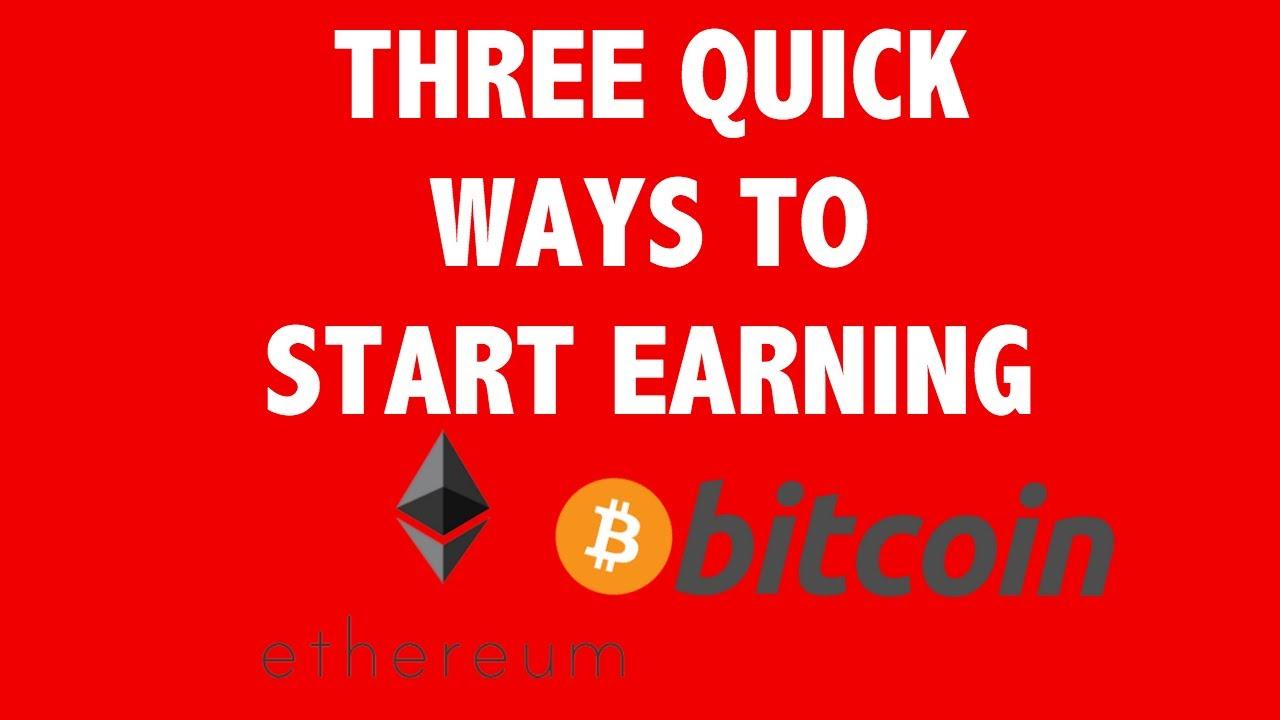 Three ways to start earning Bitcoin